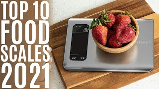 Top 10: Best Kitchen Scales for 2021 / Smart Food Scale Weight Grams and Oz for Cooking, Baking