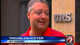 Howard Ain, Troubleshooter: Duke Energy Alternatives