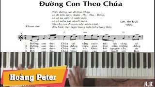 Hướng dẫn đệm Piano: Đường Con Theo Chúa - Hoàng Peter