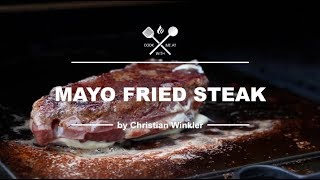 Mayo Fried Steak - The Perfect Crust with Mayonnaise? - COOK WITH ME.AT