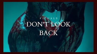 Don't Look Back / Rituals