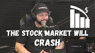 The Stock Market Will Crash VERY SOON!