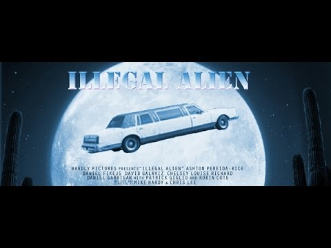Illegal Alien Movie (Full Length)