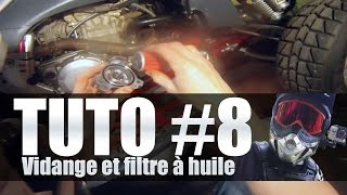 Entretien quad #8 Faire la vidange et changer le filtre à huile