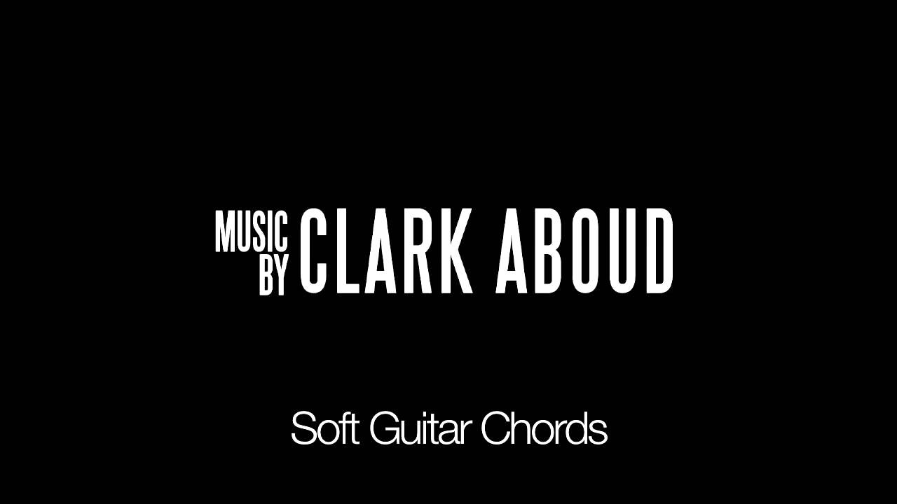 Soft Guitar Chords Youtube