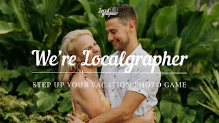 We're Localgrapher! Local Photographers & Videographers for your Wedding, Proposal or Family Trip.