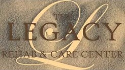 The Legacy Rehab & Care Center
