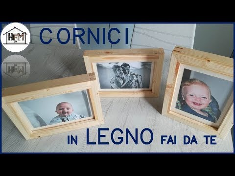 Cornici fai da te in legno youtube for Youtube fai da te legno