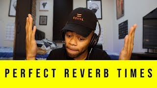How to get perfect reverb every time