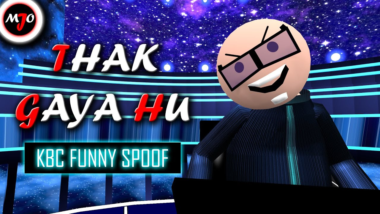 MAKE JOKE OF ||MJO|| - THAK GAYA HU || KBC FUNNY SPOOF EP. 2