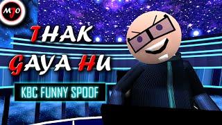 MAKE JOKE OF ||MJO|| - THAK GAYA HU || KBC SPOOF EP. 2