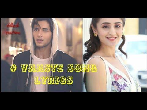 #vaste Song Lyrics By😘Dilkash Creations😘Dhvani Bhanushali 🎶