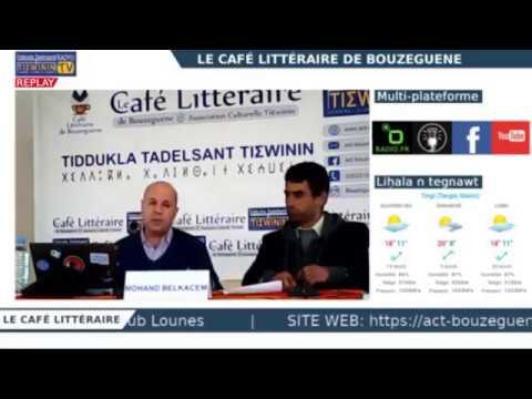 Le Café littéraire : Timlilit akked/Rencontre avec Muḥend Belqasem - REPLAY