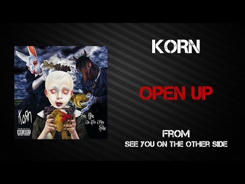 Korn - Open Up [Lyrics Video]