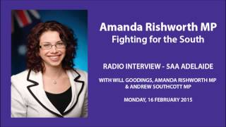 Radio Interview - 5AA 16 Feb 2015 with Will Goodings, Amanda Rishworth MP & Andrew Southcott MP