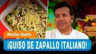 ¡Aprende a preparar un guiso de zapallo italiano! - Mucho Gusto 2018