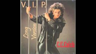 C C Catch - V I P  (They Calling Me Tonight) Long Version