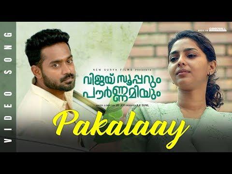 Pakalaay Video Song   Vijay Superum Pournamiyum   Asif Ali   Aishwarya  Jis Joy   Prince George