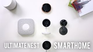 Ultimate Smart Home // Nest Edition!