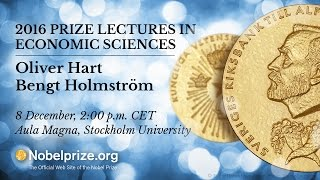 2016 Prize Lectures in Economic Sciences