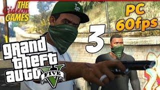 Прохождение GTA 5 с Русской озвучкой (Grand Theft Auto V)[PС|60fps] - Часть 3 (Гэнгста-Щит)