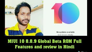 MIUI 10  8.8.9 Global Beta Rom Full Features and Review in Hindi