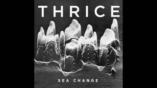 Thrice - Sea Change [Audio]