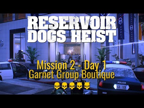Payday 2 - Reservoir Dogs Heist - Mission 2 Garnet Group Boutique (Day 1)