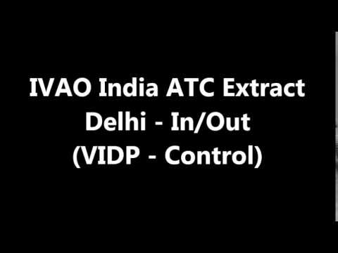 IVAO India - ATC Extracts of Delhi Control (VIDP)