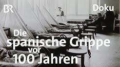 Spanische Grippe vor 100 Jahren: Millionen Tote | Doku  | Schwaben & Altbayern | Pandemie