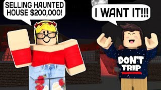 PAYING A STRANGER $15 FOR A HAUNTED HOUSE IN ROBLOX BLOXBURG!