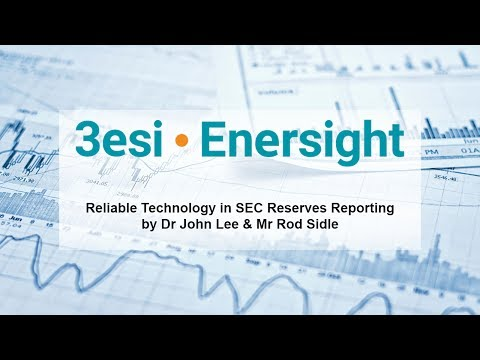 Reliable Technology in SEC Reserves Reporting by Dr  John Lee & Mr  Rod Sidle
