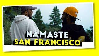 BYN : Namaste San Francisco
