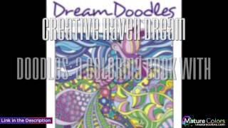 Creative Haven Dream Doodles  A Coloring Book with a Hidden Picture Twist | Mature Colors