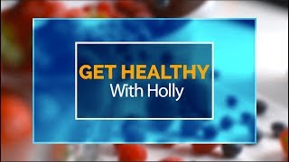 Get Healthy With Holly: Episode 2 - March 2018
