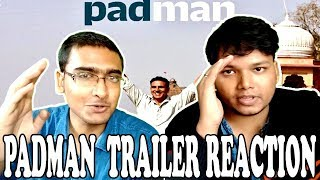 PADMAN Trailer Reaction | Akshay Kumar, Sonam Kapoor, Radhika Apte | Tatha and Manna Episode 34