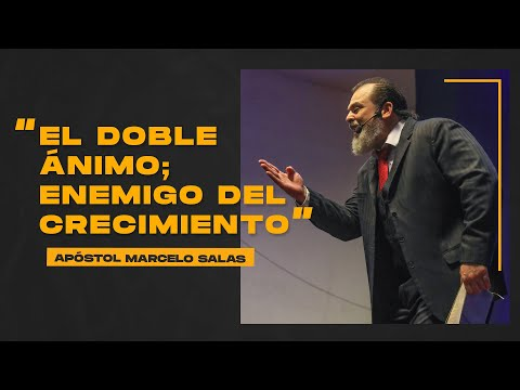 El Doble Ánimo Enemigo Del Crecimiento | Apóstol Marcelo Salas M.