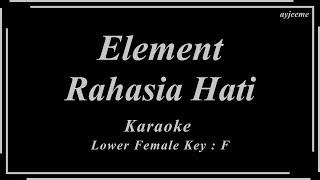 Element - Rahasia Hati (Lower Female Key) Karaoke Piano Version | Ayjeeme
