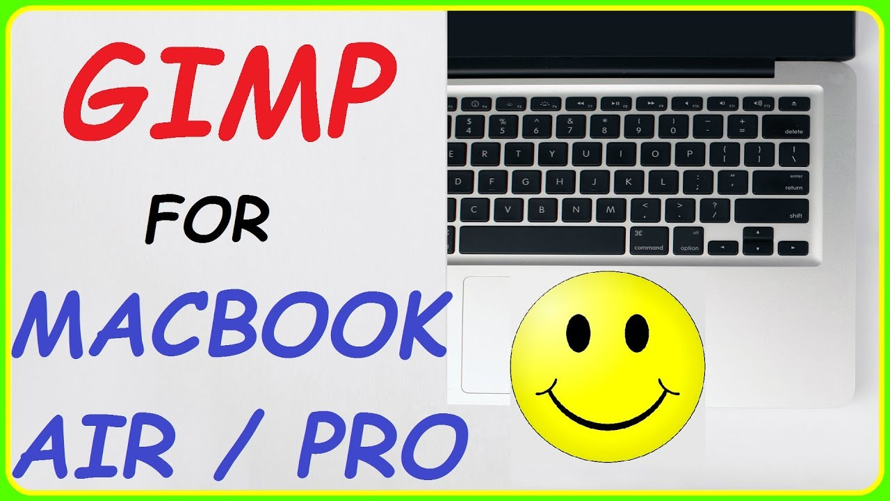 How to Download and Install Gimp for Macbook Air / Macbook Pro / Mac ( By -  Passionate Learning )