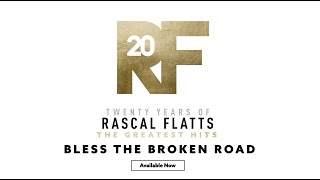 Rascal Flatts - The Story Behind the Song Bless The Broken Road YouTube Videos