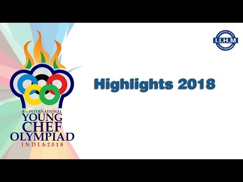 Young Chef Olympiad 2018 Highlights