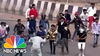 Violence Erupts On The Streets Of New Delhi Over Controversial Citizenship Law | NBC News