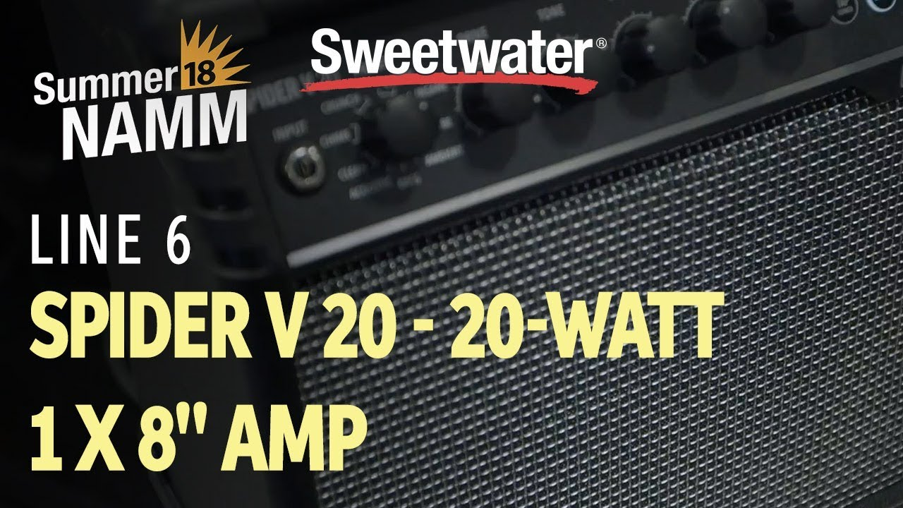 Summer Namm 2018 Line 6 Spider V 20 Modeling Combo Amp Overview Two Way Watts Audio Amplifier