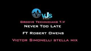 (Classic House)Never Too Late ft Robert Owens(Victor Simonelli Stellar Mix).m4v