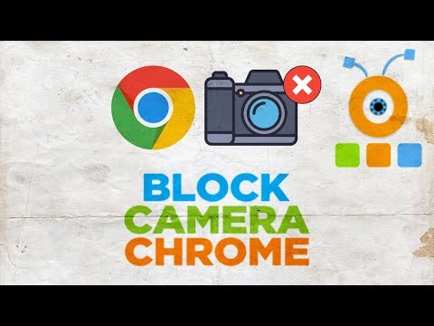 How To Block Camera In Google Chrome | How To Disable Camera In Google Chrome