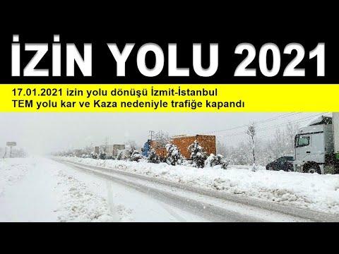 17.01.2021 izin yolu dönüşü İzmit-İstanbul TEM yolu kar ve Kaza nedeniyle trafiğe kapandı sıla yolu