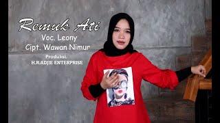 Download ALBUM REMUK ATI ( Ditinggal Minggat ) Cip. Wawan Nimur. Voc.Leony. Prod. ADJIE ENTERPRISE. OFFICIAL