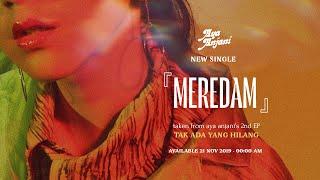 『Meredam』- AYA Anjani |