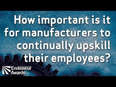 How important is it for manufacturers to continually upskill their employees?
