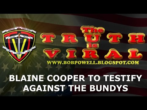 BREAKING: Blaine Cooper To Testify Against Bundys In Nevada Trial